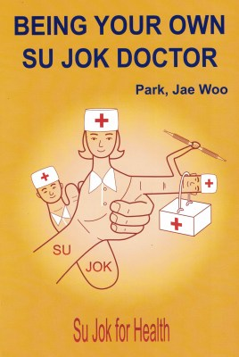 Being Your Own Su Jok Doctor
